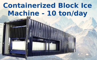 ประเทศจีน Air Cooling Containerized Block Ice Plant With Bitzer / Copeland Compressor ผู้จัดจำหน่าย